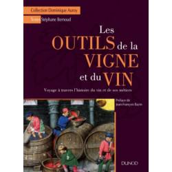 Les outils de la vigne et du vin