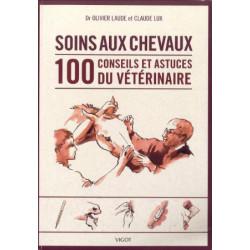 Soins aux chevaux : 100 conseils et astuces du vétérinaire